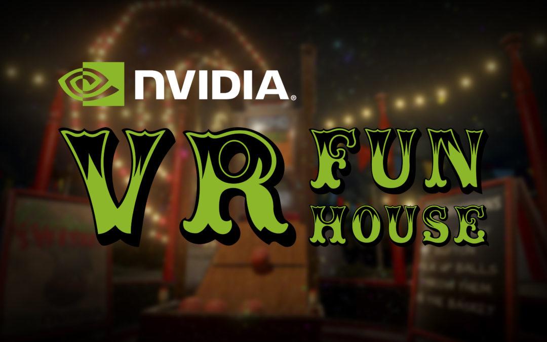 NVIDIA VR Funhouse