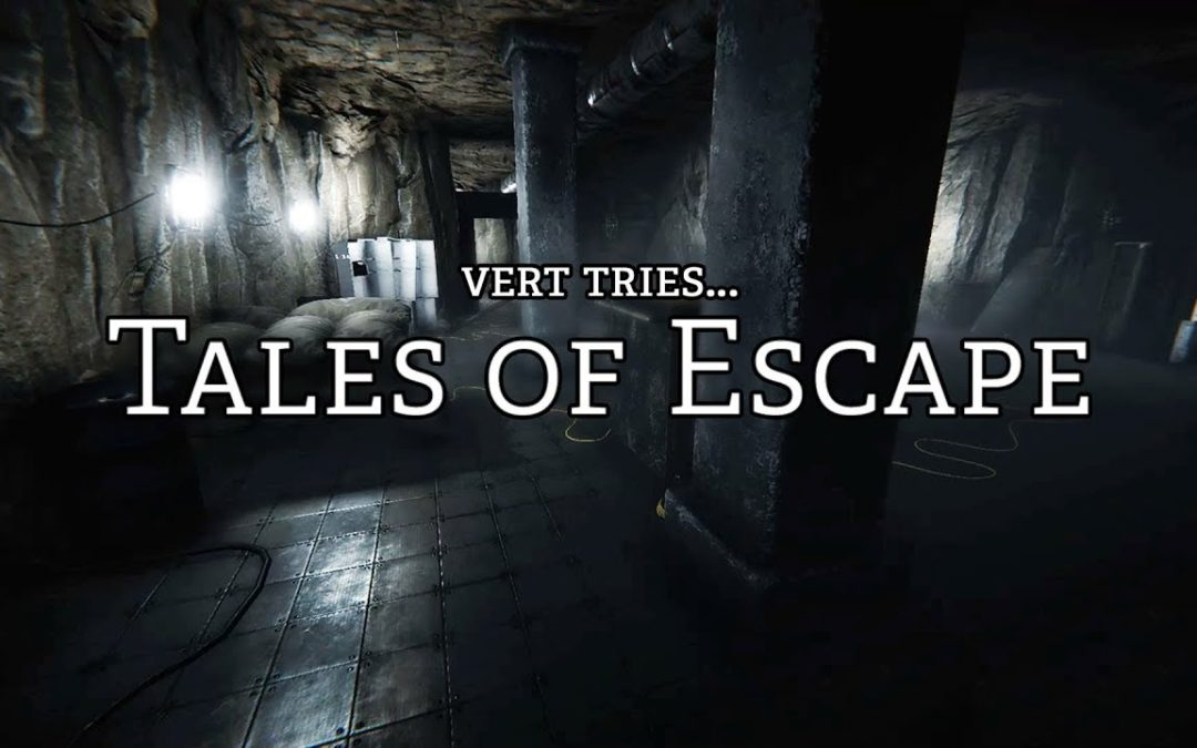 Tales of Escape
